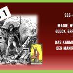 SSS-#21 – Magie, Wünsche, Glück, Erfüllung? – Das karmische Rad der Wünsche und Manipulationen