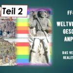 FF #156-2-Weltverdrehung, Geschichtsanpassung – das Verbacken von Realität und Welt